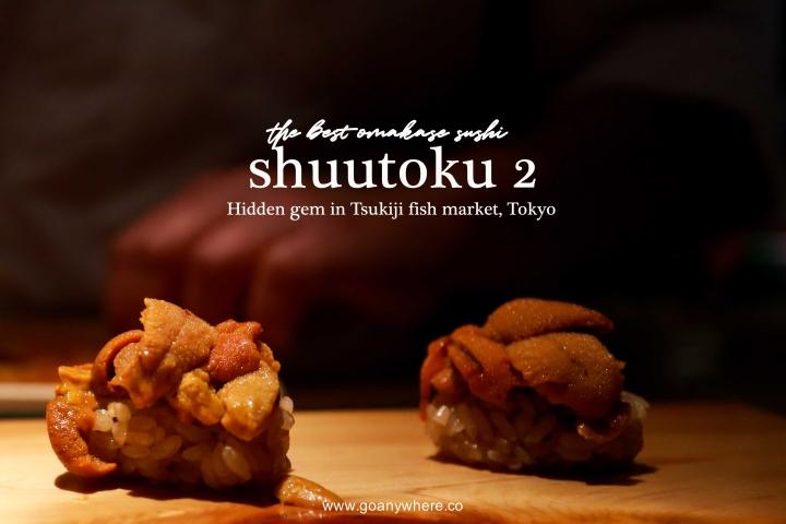 Shuutoku 2 | Hidden gem in Tsukiji fish market,Tokyo