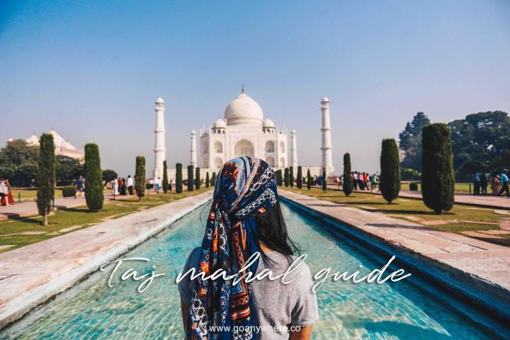 คู่มือเที่ยวทัชมาฮาล | Taj Mahal : The Seven Wonder of theworld