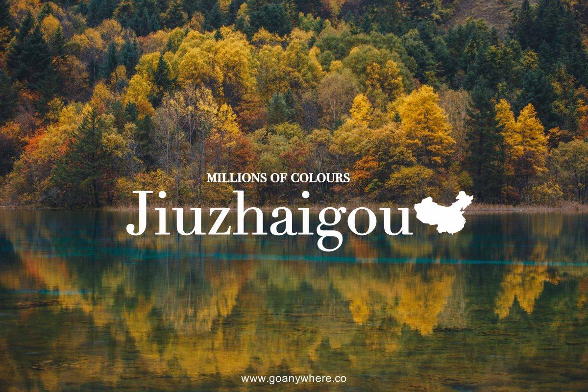 Jiuzhaigou | ใบไม้เปลี่ยนสี จิ่วจ้ายโกว ( ฉบับ แบกเป้เที่ยว )